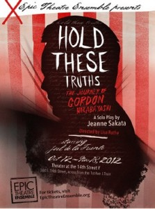 Hold These Truths, Gordon Hirabayashi, World War II, WWII, FDR, NYC, Jeanne Sakata, Executive Order 9066, Japanese Americans, internment