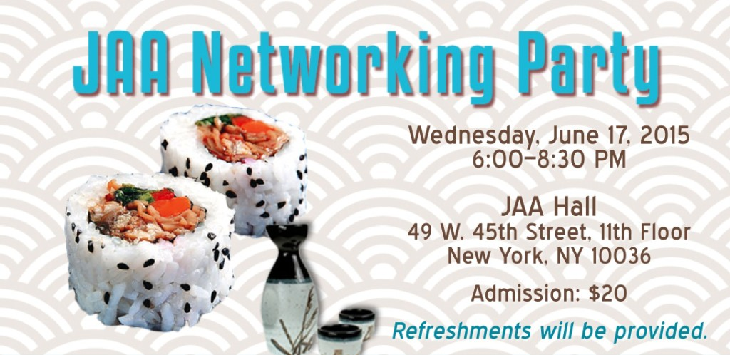 JAA, JAANY, Japanese American Association, NYC, Japanese community, sushi, sake, networking