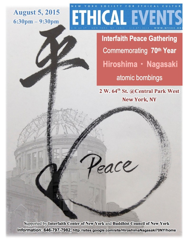 HIroshima, Nagasaki, Interfaith Peace Gathering, NYC, Japan, WWII, nuclear weapons, antii-nuke, no nukes, peace, New York Society for Ethical Culture, Rev. TK Nakagaki, West Park Presbyterian Church, Buddhist Council of New York, Interfaith Center of New York