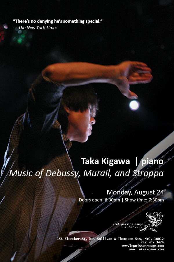 Taka Kigawa, (le) Poisson Rouge, NYC, Japan, classical music, piano, recital, concert, Debussy, Murial, Stroppa,