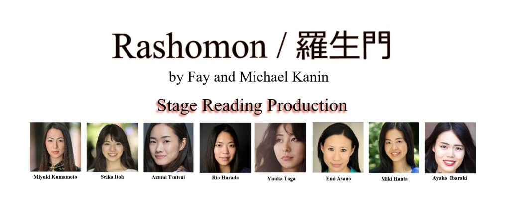 Japan Performing Arts, Rashomon, Fay and Michael Kanin, Akira Kurosawa, Ryunosuke Akutagawa, In the Grove, play, stage reading, 777 Theatre, theater, NYC, Japan, all-female cast