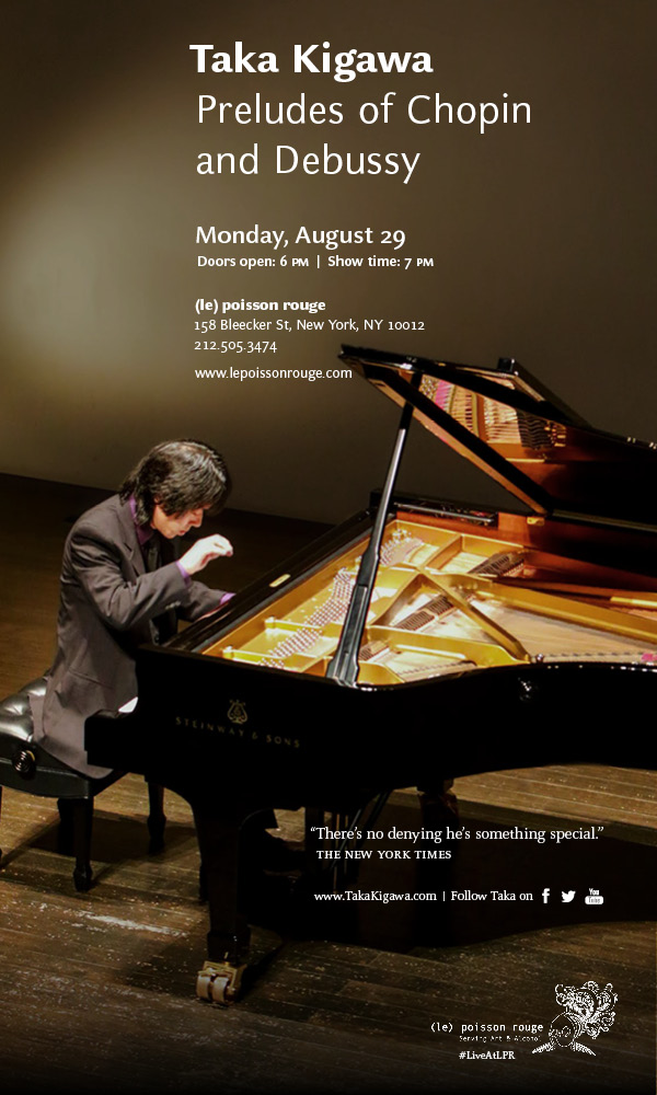 Taka Kigawa, (le) Poisson Rouge, NYC, Japan, concert, piano, recital, preludes, Chopin, Debussy