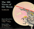 [ September 16, 2016 5:30 pm to October 22, 2016 4:00 pm. ] O-Tsukimi with Yoshitoshi's 100 Views of the Moon