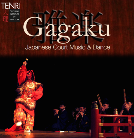 Gagaku, Japanese court music, Heian period, Japan, NYC, Tenri, Tenri Cultural Institute, T'ang Dynasty, Tenri Gagaku Music Society of New York