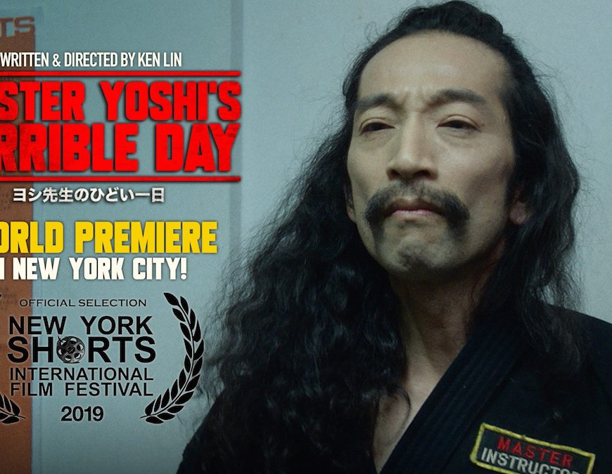 Master Yoshi's Terrible Day, short films, martial arts, Ken Lin, New York Shorts International Film Festival, film, shorts, film festival