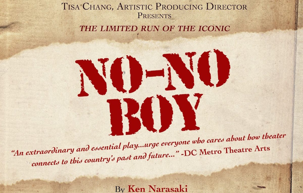 No-No Boy, Pan Asian Rep, Pan Asian Repertory Theatre, NYC, Japan, WWII, incarceration, loyalty questionnaire, theater, play, Ken Narasaki, Ron Nakahara, internment, Featured