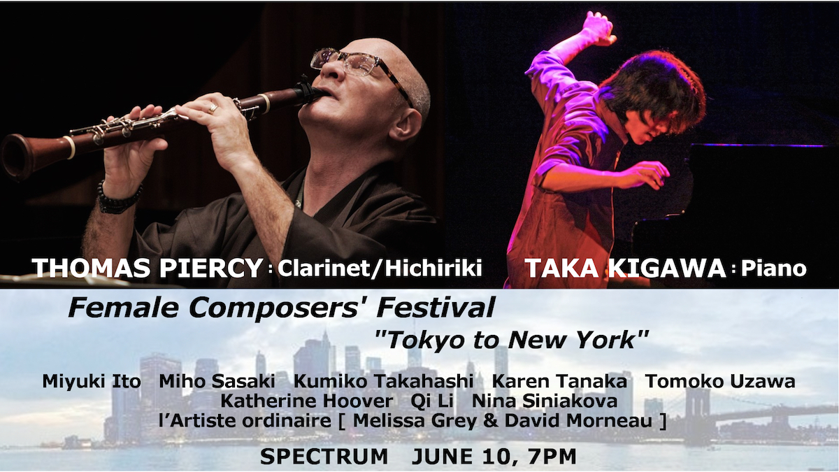 Tokyo to New York, Thomas Piercy, Taka Kigawa, hichiriki, clarinet, piano, concert, Spectrum, Brooklyn, NYC, Japan, music