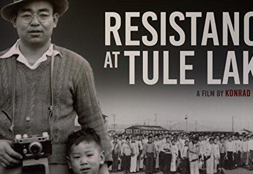 Resistance at Tule Lake, incarceration, Japanese Americans, WWII, Tule Lake, War Relocation Center, film, documentary, Konrad Aderer, Alwan for the Arts, NYC, Japan, CAIR, screening