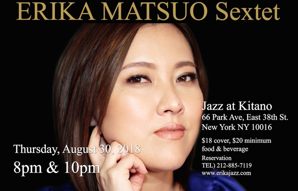Erika Matsuo, jazz, Jazz at Kitano, The Kitano Hotel New York, NYC, Japan, music, concert